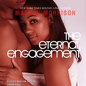 The Eternal Engagement | [Mary B. Morrison]