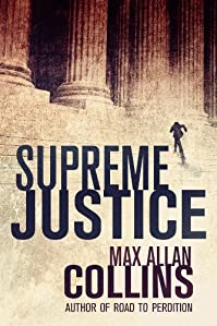 Supreme Justice by Max Allan Collins ebook deal