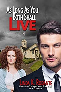 As Long As You Both Shall Live by Linda K. Rodante ebook deal