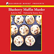 Blueberry Muffin Murder: A Hannah Swensen Mystery | [Joanne Fluke]