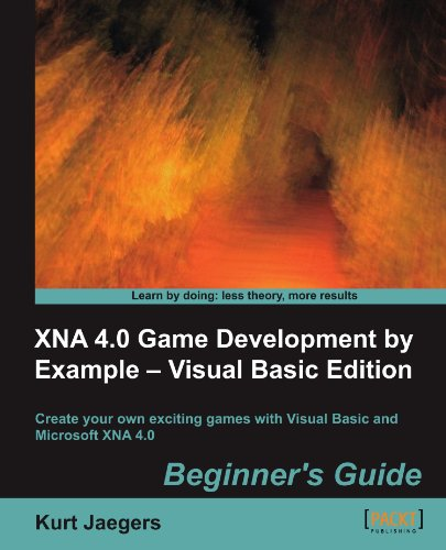 XNA 4.0 Game Development by Example: Beginner's Guide - Visual Basic Edition (Xna Game Development compare prices)