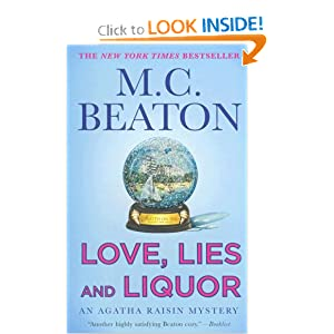 Love, Lies and Liquor (Agatha Raisin Mysteries, No. 17) M. C. Beaton