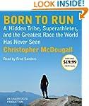 Born to Run: A Hidden Tribe, Superath...