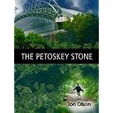 The Petoskey Stone ~ Jon Olson