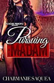 Pursuing The Madam