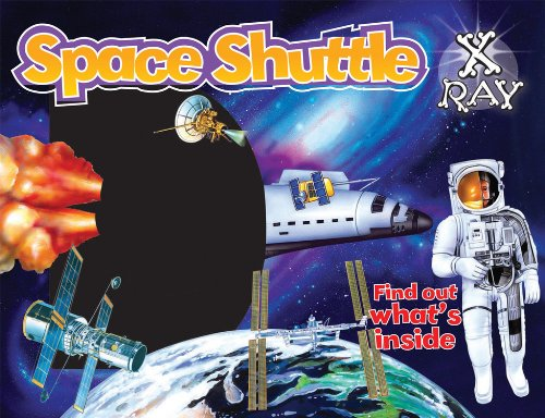 Space Shuttle X-Ray: Find out what's inside (X-Ray Window Series)