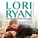Everlasting: Evers, Texas, Book 2 Audiobook by Lori Ryan Narrated by Amy Rubinate