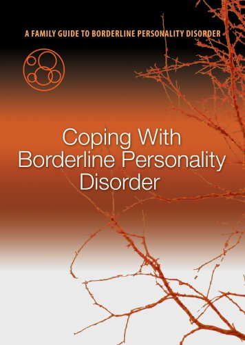 if-only-we-had-known-a-family-guide-to-borderline-personality-disorder-program-5-coping-with-borderl
