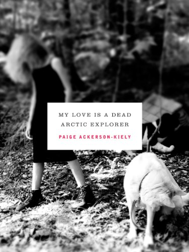 My Love Is a Dead Arctic Explorer (The New Series)