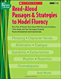 img - for Read-Aloud Passages & Strategies to Model Fluency: Grades 1-2: More Than 20 Teacher Read-Alouds With Discussion Questions, Think-Alouds, and Tips That ... and Comprehension (Best Practices in Action) book / textbook / text book