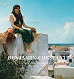 Benjamin-Constant: Marvels and Mirages of Orientalism