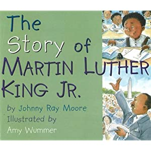 Story of Martin Luther King, Jr.