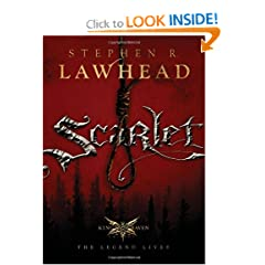 Scarlet (The King Raven, Book 2) by Stephen R. Lawhead