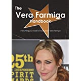 The Vera Farmiga Handbook - Everything you need to know about Vera Farmiga