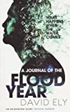 David Ely A Journal of the Flood Year