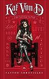 Kat Von D: The Tattoo Chronicles   Deutsche Ausgabe