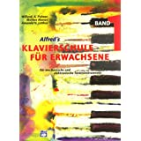 Alfred&#39;s Klavierschule fr Erwachsene, Band 1 - Fr mechanische und elektronische Tasteninstrumentevon &#34;Amanda V. Lethco&#34;