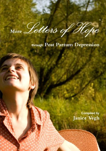 More Letters Of Hope Through Post Partum Depression