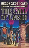 Homecoming: Volume 2 - The Call of Earth (0099199416) by Card, Orson Scott