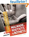 Malware, Rootkits & Botnets: A Beginn...