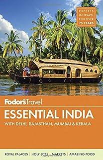 Book Cover: Fodor's Essential India: with Delhi, Rajasthan, Mumbai & Kerala