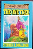 The One Tree (The Second Chronicles of Thomas Covenant, Book 2) (0345298985) by Stephen R. Donaldson