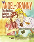 Angel and Granny (Book 1): The Broken...