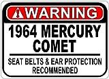 1964 64 MERCURY COMET Seat Belt Warning Aluminum Caution Sign - 10 x 14 Inches