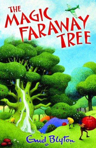 The Magic Faraway Tree. Enid Blyton (Faraway Tree S)
