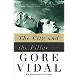 The City and the Pillar and Seven Early Storiesby Gore Vidal