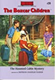 img - for The Haunted Cabin Mystery (The Boxcar Children Mysteries #20) book / textbook / text book