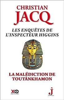 La malédiction de Toutânkhamon : Les enquêtes de l'inspecteur Higgins, Jacq, Christian