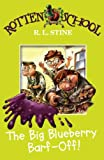 The Big Blueberry Barf-off (Rotten School) (0007216173) by Stine, R. L.