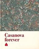 echange, troc Jacques Charlier, Emmanuel Latreille, Jemima Burrill, Patrick Jolley, Collectif - Casanova Forever