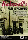 echange, troc Bakewell's Past in Pictures [Import anglais]