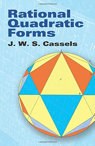 Rational Quadratic Forms (Dover Books on Mathematics), by J. W. S. Cassels, Mathematics