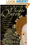 Pirate Queen: Elizabeth I, Her Pirate...