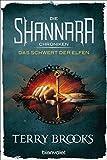Image de Die Shannara-Chroniken - Das Schwert der Elfen: Roman