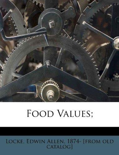 Food Values;
