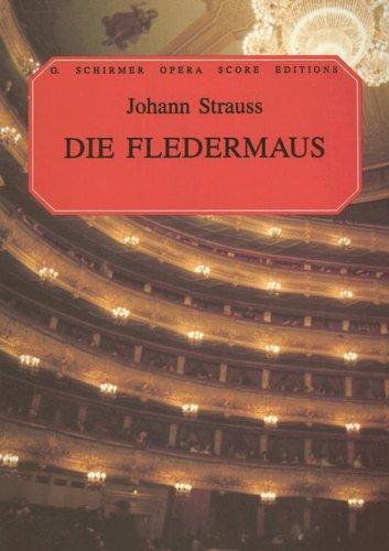Die Fledermaus Vocal Score G Schirmer Opera Score Editions