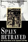 Image of Spain Betrayed (Annals of Communism Series)