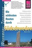 Reise Know-How Wohnmobil-Tourguide S�dschweden: Die sch�nsten Routen