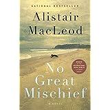 No Great Mischiefby Alistair MacLeod