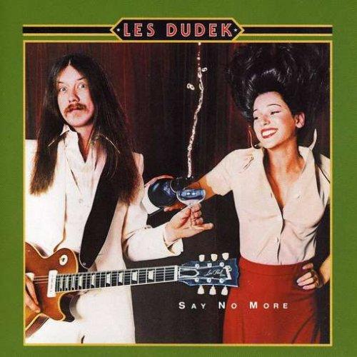 Les Dudek - Say No More - Zortam Music