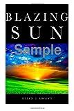 img - for Blazing Sun: Novel book / textbook / text book
