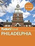 Fodor's Philadelphia (Full-color Trav...