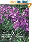 Phlox: A Natural History and Gardener...