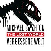 The Lost World: Vergessene Welt | Michael Crichton