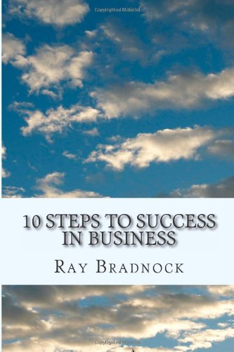 10 Steps To Success In Business
