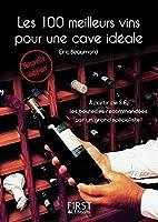 Le Petit Livre de - 100 meilleurs vins pour une cave id�ale